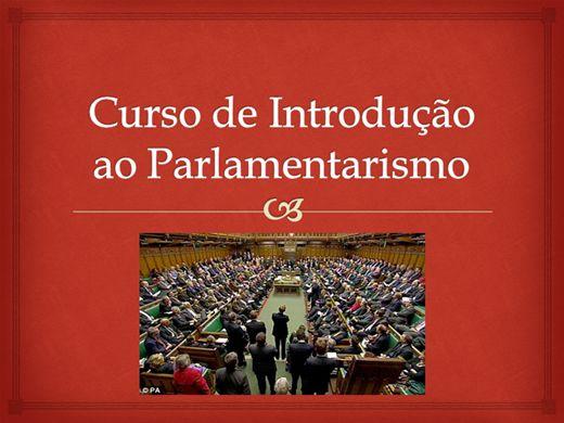 Curso Online de Introdução ao Parlamentarismo