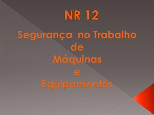 Curso Online de NR 12 - Segurança no Trabalho de Máquinas e Equipamentos