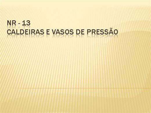 Curso Online de NR 13 - Caldeiras e Vasos de Pressão