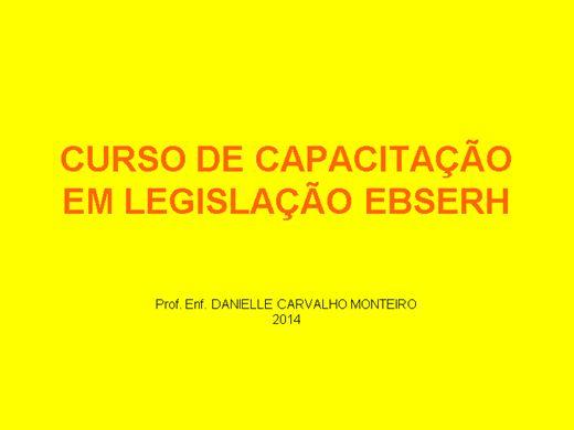Curso Online de CURSO DE CAPACITAÇÃO EM LEGISLAÇÃO EBSERH