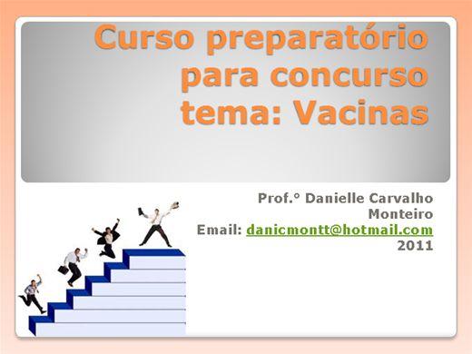 Curso Online de Curso preparatório sobre Vacinas para concurso