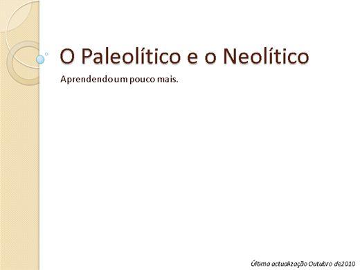 Curso Online de O Paleolítico e o Neolítico - Aprendendo um pouco mais.