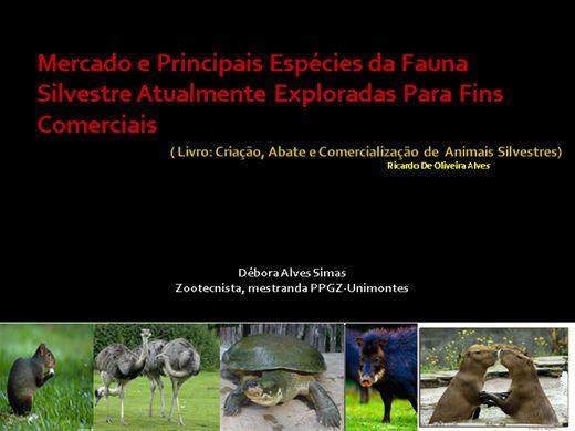 Curso Online de Mercado e Principais Espécies da Fauna Silvestre Atualmente Exploradas Para Fins Comerciais