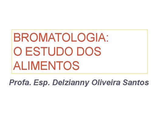 Curso Online de Bromatologia: o estudo dos alimentos