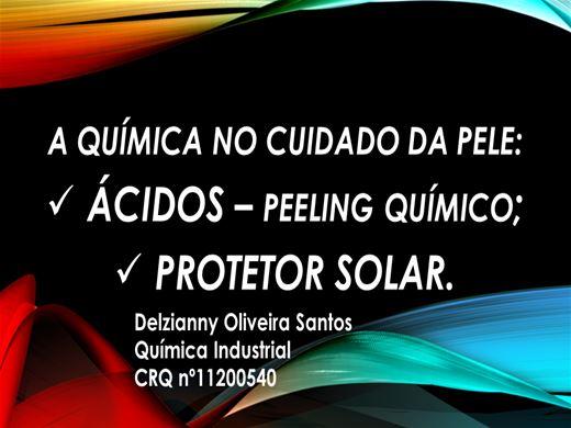 Curso Online de A Química no cuidado da pele: Ácidos ? Peeling Químico; Protetor Solar.