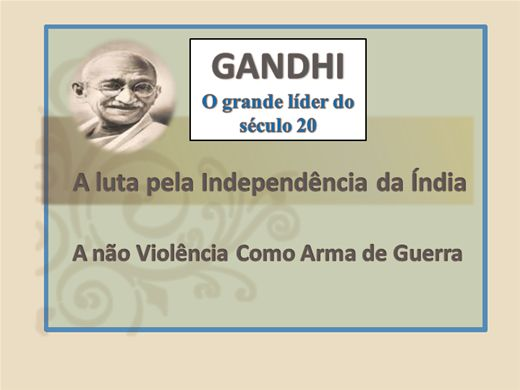 Curso Online de GANDHI O grande líder do século 20