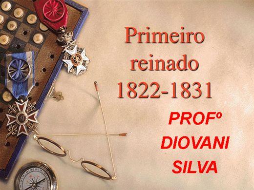 Curso Online de BRASIL IMPÉRIO: 1º REINADO (1822 - 1831)