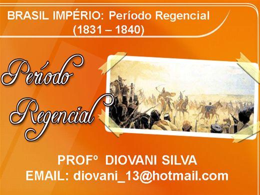 Curso Online de BRASIL IMPÉRIO: Período Regencial (1831 - 1840)