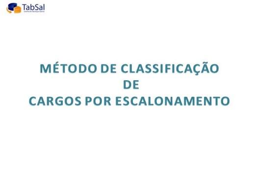 Curso Online de MÉTODO DE CLASSIFICAÇÃO DE CARGOS POR ESCALONAMENTO
