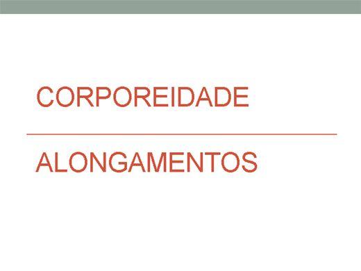Curso Online de CORPOREIDADE E ALONGAMENTOS