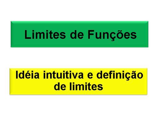 Curso Online de Matemática: Limite de Funções Reais