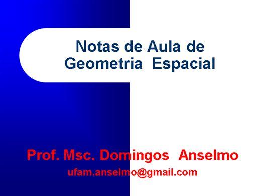 Curso Online de Matemática: Geometria Espacial: Prisma,Pirâmide,Cilindro,Cone,Esfera e Sólidos Semelhantes.