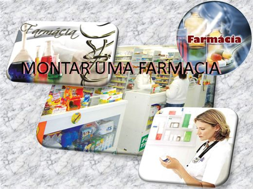 Curso Online de MONTANDO UMA FARMÁCIA