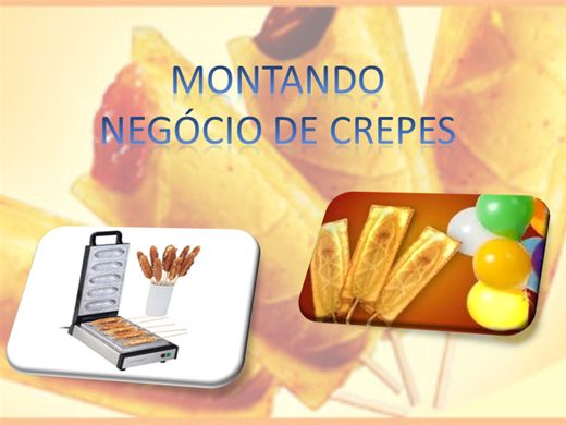 Curso Online de MONTANDO NEGÓCIO DE CREPES