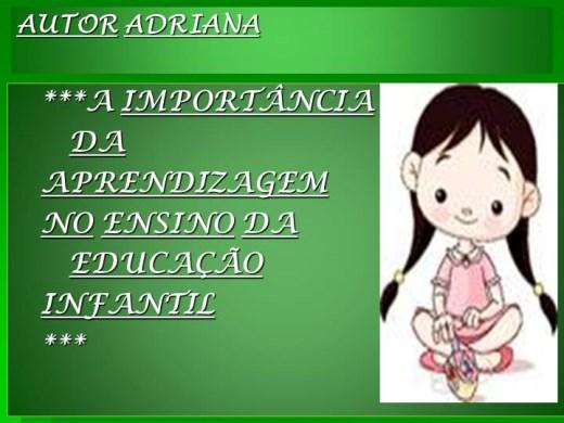 Curso Online de A IMPORTÂNCIA  DA  APRENDIZAGEM  NO ENSINO DA  EDUCAÇÃO  INFANTIL