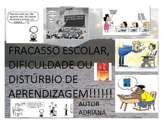 Curso Online de FRACASSO ESCOLAR, DIFICULDADE OU DISTÚRBIO DE APRENDIZAGEM!!!!!!