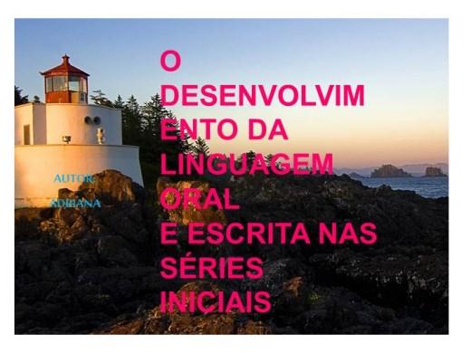 Curso Online de O  DESENVOLVIMENTO DA LINGUAGEM  ORAL  E ESCRITA NAS SÉRIES INICIAIS