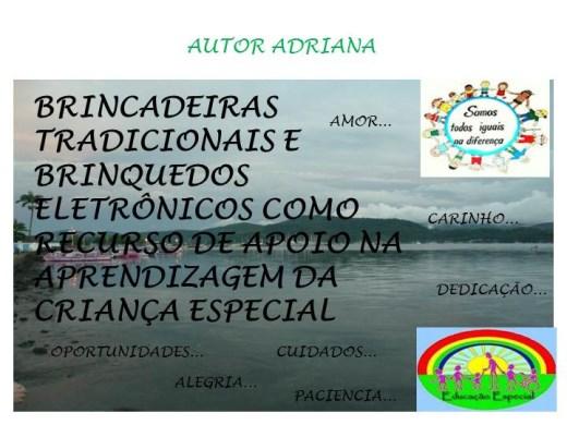 Curso Online de BRINCADEIRAS TRADICIONAIS E BRINQUEDOS ELETRÔNICOS COMO RECURSO DE APOIO NA APRENDIZAGEM DA CRIANÇA ESPECIAL