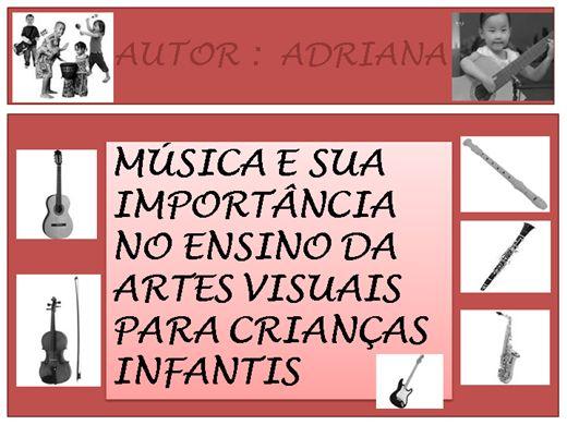 Curso Online de MÚSICA E SUA IMPORTÂNCIA NO ENSINO DA ARTES VISUAIS PARA CRIANÇAS INFANTIS