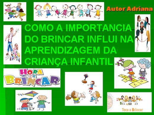 Curso Online de COMO A IMPORTANCIA DO BRINCAR INFLUI NA APRENDIZAGEM DA CRIANÇA INFANTIL