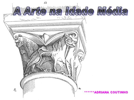 Curso Online de A ARTE NA IDADE MEDIA