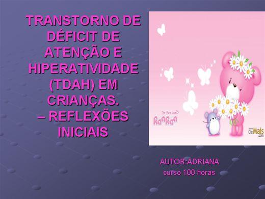 Curso Online de TRANSTORNO DE DÉFICIT DE ATENÇÃO E HIPERATIVIDADE (TDAH) EM CRIANÇAS.