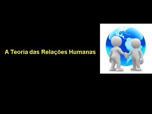 Curso Online de A Teoria das Relações Humanas