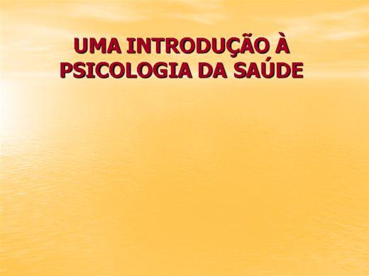 Curso Online de INTRODUÇÃO À PSICOLOGIA DA SAÚDEapublicar.ppt
