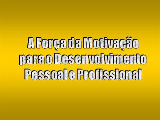 Curso Online de A Força da Motivação para o Desenvolvimento Pessoal e Profissional