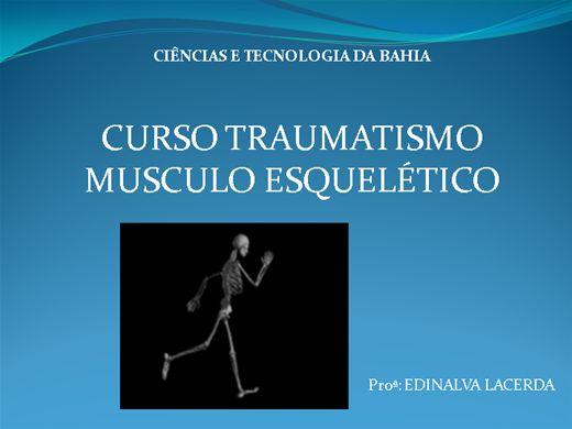Curso Online de  CURSO TRAUMATISMO MUSCULO ESQUELÉTICO
