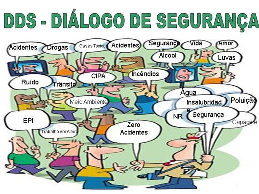 Jurídico Laboral  DIÁLOGO DIÁRIO DE SEGURANÇA (DDS). O QUE É  dfed9231b2