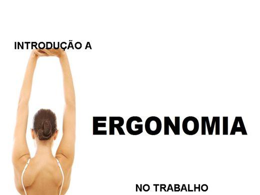 Curso Online de Introdução a Ergonomia no Trabalho - Conceitos e Aplicações