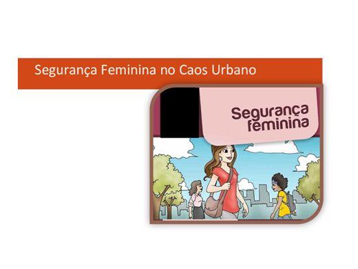 Curso Online de Segurança Feminina no Caos Urbano