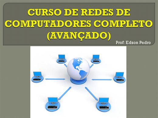 Curso Online de REDES DE COMPUTADORES COMPLETO (AVANÇADO)