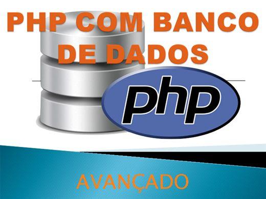 Curso Online de PHP com Bnaco de Dados (Modo Avançado)