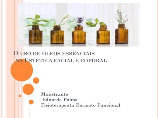 Curso Online de O uso de óleos essênciais na éstetica corporal e facial