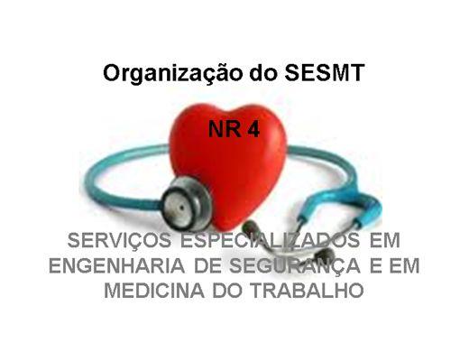 Curso Online de Organização do SESMT - NR 4