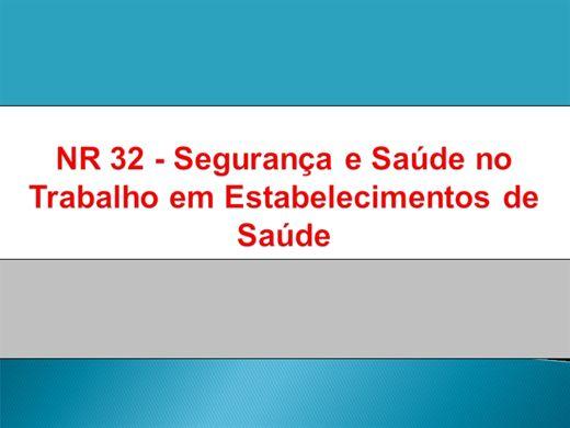 Curso Online de NR 32 - Segurança e Saúde no Trabalho em Estabelecimentos de Saúde