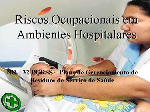Curso Online de Riscos Ocupacionais em Hospitais NR-32