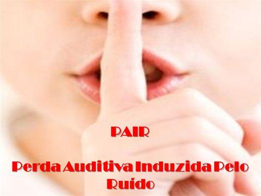 Curso Online de PAIR - Perda Auditiva Induzida Pelo Ruído