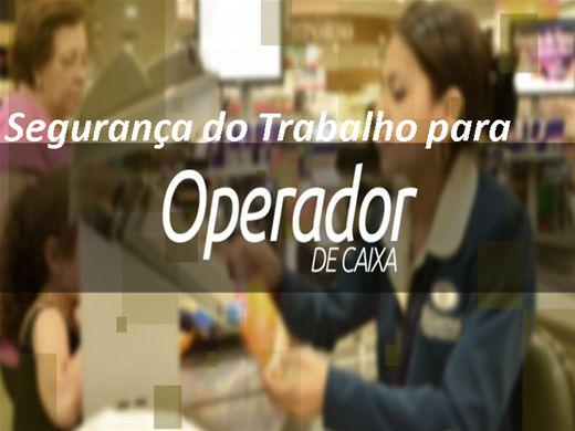 Curso Online de Segurança do Trabalho para Operador de Checkout - Caixa