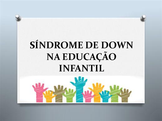 Curso Online de SÍNDROME DE DOWN NA EDUCAÇÃO INFANTIL