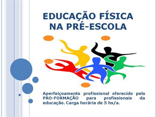 Curso Online de EDUCAÇÃO FÍSICA NA PRÉ-ESCOLA