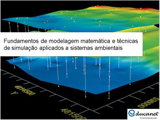 Curso Online de Fundamentos de Modelagem Matemática e Técnicas de Simulação Aplicados a Sistemas Ambientais
