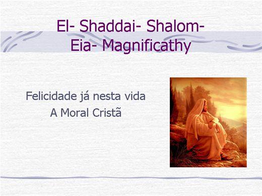 Curso Online de Felicidade nesta Vida- Moral Cristã