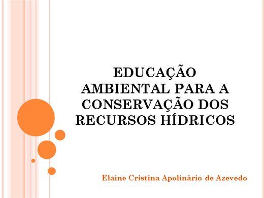 Curso Online de EDUCAÇÃO AMBIENTAL PARA A CONSERVAÇÃO DOS RECURSOS HÍDRICOS