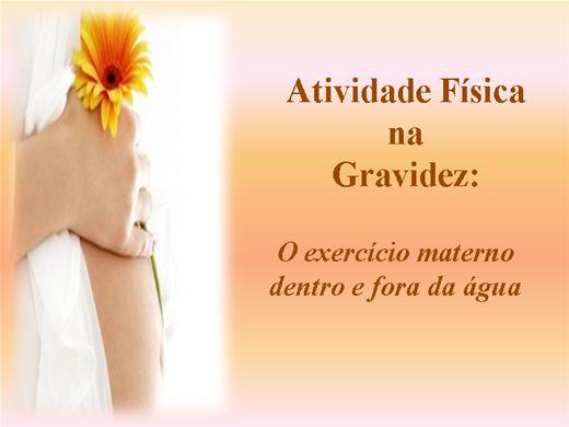 Curso Online de Fisioterapia na Gravidez: O exercício materno dentro e fora da água.