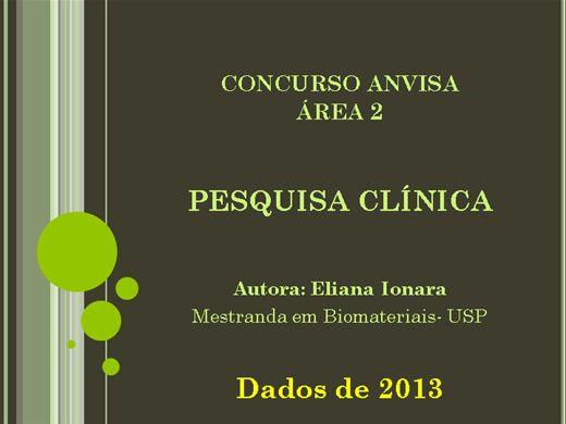 Curso Online de PESQUISA CLÍNICA - Curso Preparatório para concurso da ANVISA - ÁREA 2 e SUS