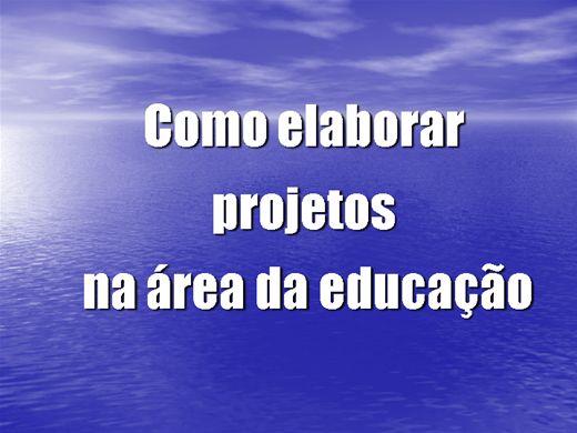 Curso Online de Como elaborar projetos na área da educação