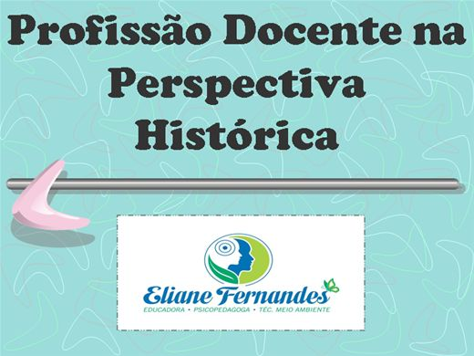 Curso Online de Profissão Docente na Perspectiva Histórica